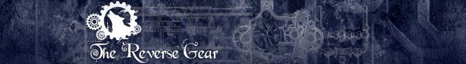 The Reverse Gear